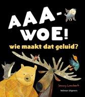 aaa-woe!