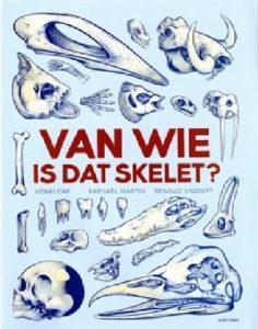 van wie is dat skelet